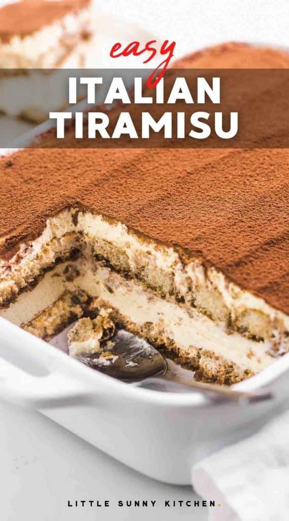 "Tiramisu in a white casserole dish, with overlay text ""easy Italian tiramisu"""