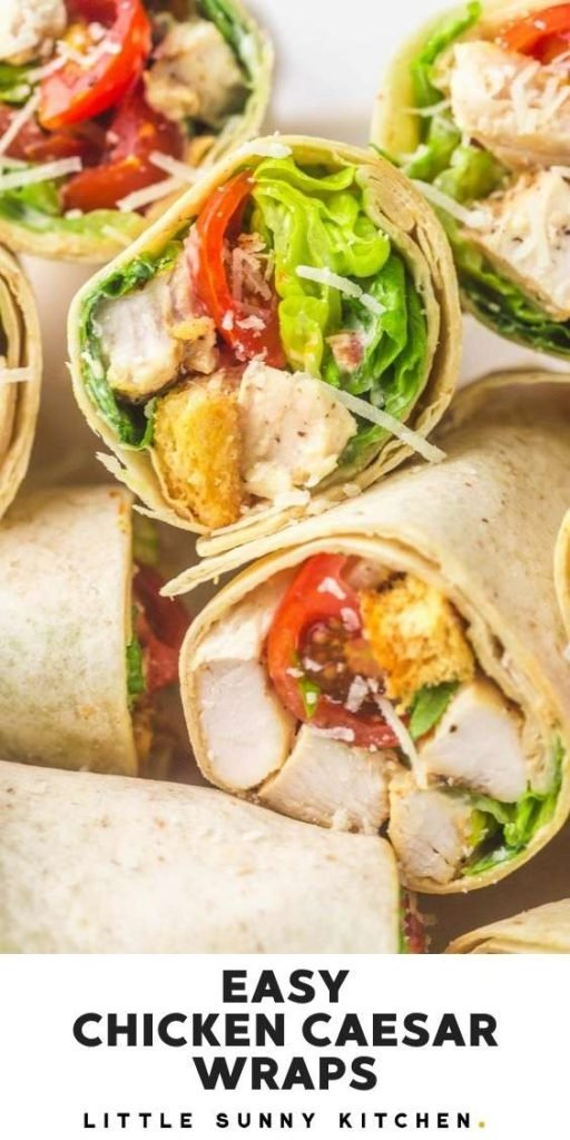 """A pinnable image of chicken caesar wraps with an overlay text """"Easy chicken caesar wraps""""."""