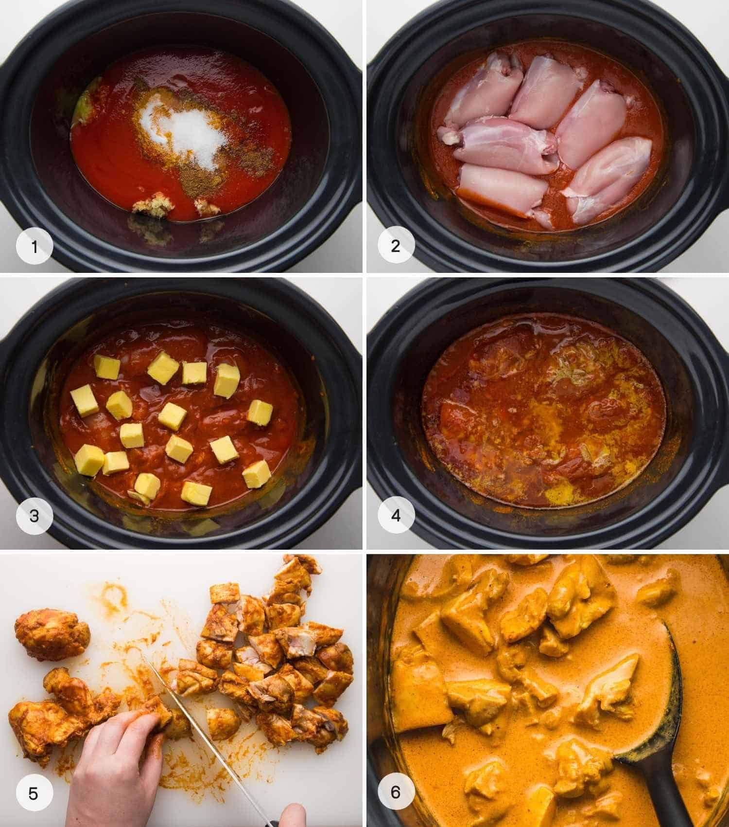 How to make butter chicken in the slow cooker, a collage with 6 images from adding the ingredients to the slow cooker, to cooking, and cutting up the chicken.
