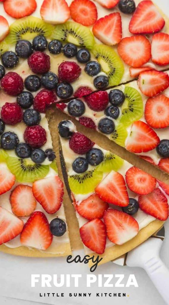 """Fruit Pizza and a slice, with overlay text """"easy fruit pizza"""""""