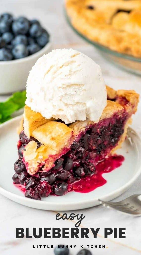 "Blueberry pie slice with ice cream, and overlay text ""easy blueberry pie"""