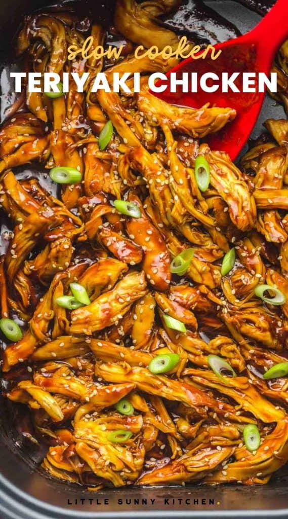 """Slow Cooker Teriyaki Chicken garnished with sesame seeds and sliced green onion. With text overlay """"slow cooker teriyaki chicken"""""""