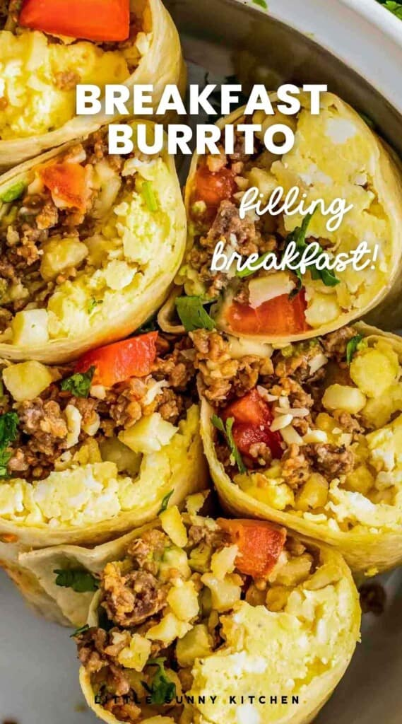 "Breakfast burritos, and overlay text ""breakfast burrito, filling breakfast"""