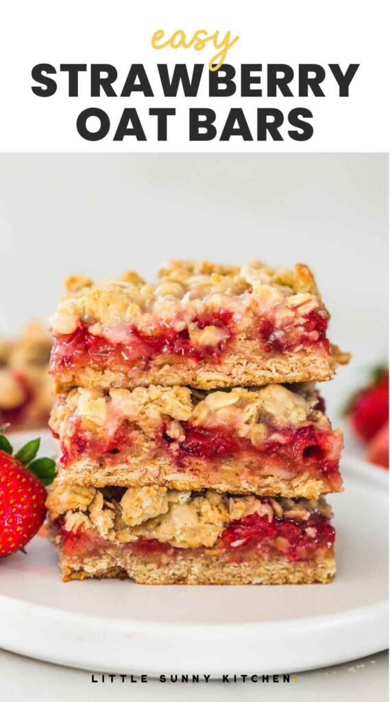 """Strawberry Oatmeal Bars stacked on each other and overlay text """"easy strawberry oat bars"""""""