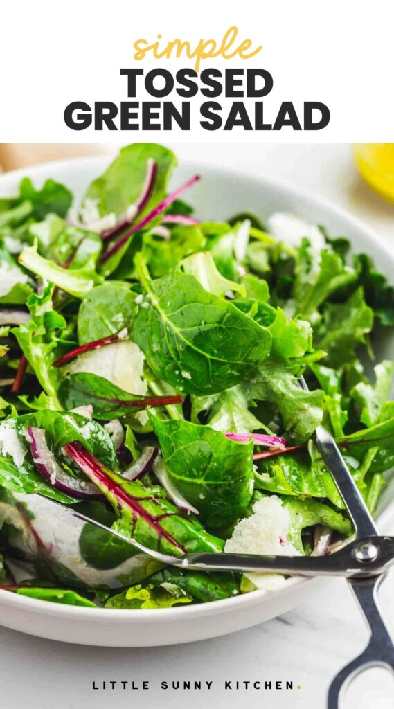 """Tossed Green Salad in a white bowl, with overlay text """"Simple tossed green salad"""""""