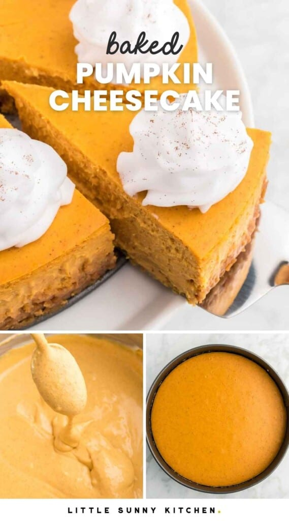 """Taking a slice of pumpkin cheesecake with whipped cream, and overlay text that reads """"baked pumpkin cheesecake"""""""