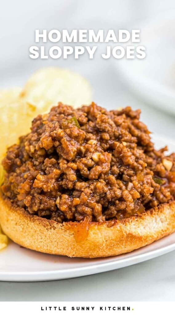 """Sloppy joes served on top bun with chips, and overlay text """"homemade sloppy joes"""""""