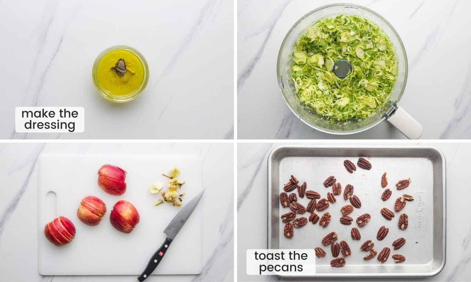 How to Prep for Shaved Brussels Sprout Salad, shown in a collage of four images. Making the dressing, shredding brussels sprouts, slicing apples, and toasting the pecans.