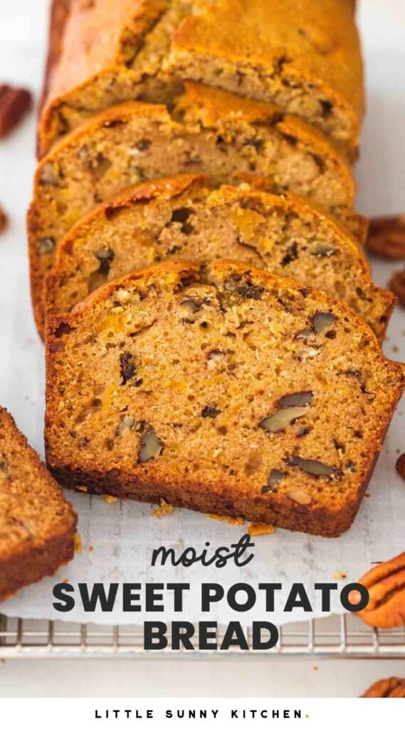 """Sliced sweet potato bread on a wire rack, and overlay text that says """"moist sweet potato bread"""""""