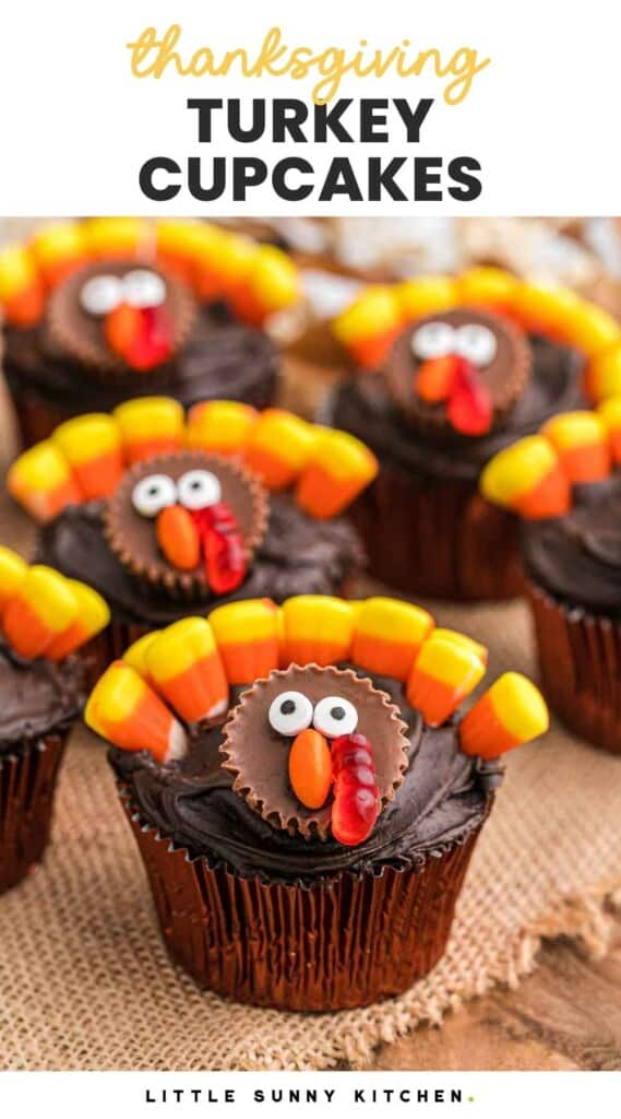 """Turkey decorated chocolate cupcakes, and overlay text that says """"Thanksgiving turkey cupcakes"""""""
